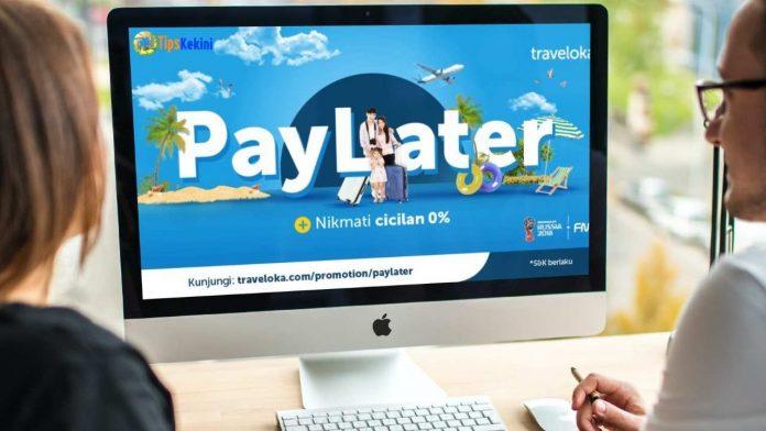 Fasilitas Cicilan Tanpa Kartu Kredit PayLater Traveloka
